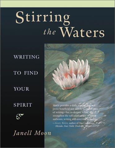 Image 0 of Stirring the Waters: Writing to Find Your Spirit