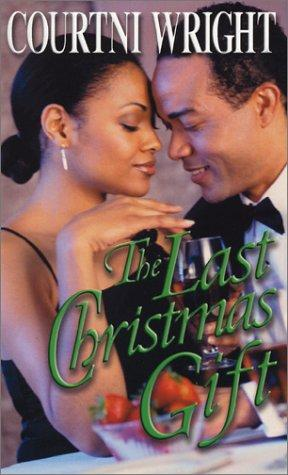 The last Christmas gift by Courtni Crump Wright