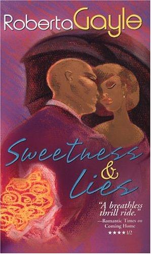 Sweetness and lies by Roberta Gayle