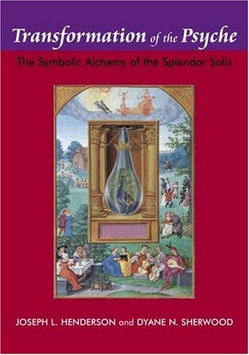 Transformation of the Psyche by Joseph L. Henderson And Dyane N. Sherwood