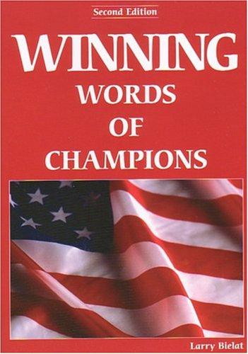 Winning Words of Champions by Larry Bielat
