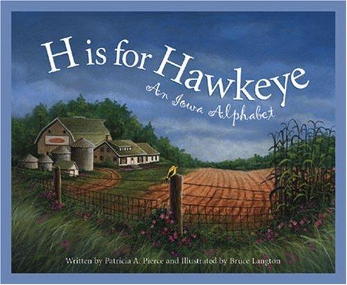 H is for Hawkeye by Patricia A. Pierce