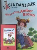 What a Trip, Amber Brown (Amber Brown Series)
