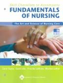 Skill Checklists to Accompany Fundamentals of Nursing by Priscilla LeMone