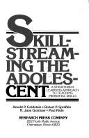 Skill-streaming the adolescent by