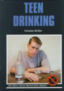 Teen Drinking (Drug Abuse Prevention Library) by Christine Bichler