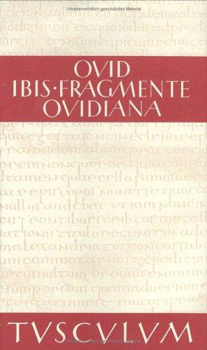 Ibis / Fragmente / Ovidiana by Ovid
