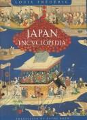 Japan Encyclopedia (Harvard University Press Reference Library) by Louis Frédéric