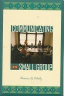 Communicating in the Small Group
