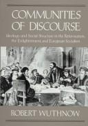 Image 0 of Communities of Discourse: Ideology and Social Structure in the Reformation, the