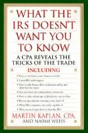 What the IRS Doesn't Want You to Know: