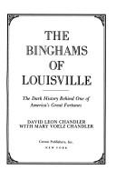 The Binghams of Louisville by David Leon Chandler
