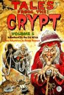 Tales from the Crypt, Volume by Ellen Weiss