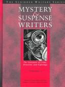 Mystery and Suspense Writers: The Literature of Crime, Detection and Espionage by Kenneth T. Jackson, Karen Markoe, Arnie Markoe