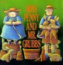 Miss Penny and Mr. Grubbs