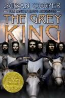 Grey King by Susan Mary Cooper