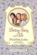 Betsy-Tacy, and Tib