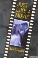 Just Like a Movie Audio cassette by Sue Leather