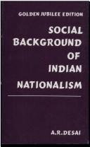 Social Background of Indian Nationalism by A.R. Desai