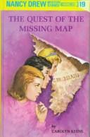 The Quest of Missing Map by Carolyn Keene