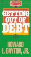 Getting Out of Debt by Howard Lape Dayton