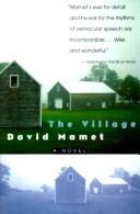 The Village by David Mamet, David Mamet