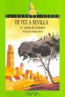 Libro de segunda mano: De Fez a Sevilla / From Fez to Sevilla (El Duende Verde / the Green Elf)