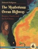 The Mysterious Ocean Highway