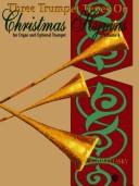 Three Trumpet Tunes on Christmas Hymns by David Lasky