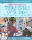Study Guide to Accompany Fundamentals of Nursing by Priscilla LeMone