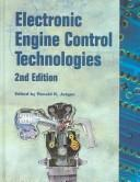 Electronic Engine Control Technologies (Progress in Technology) by Ronald K. Jurgen