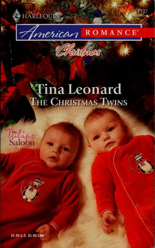 The Christmas Twins (Harlequin American Romance Series) by Tina Leonard