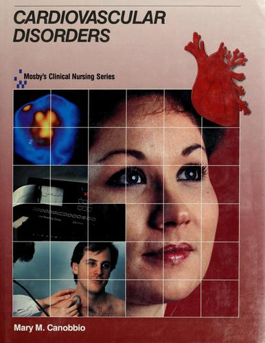 Cardiovascular disorders by Mary M. Canobbio