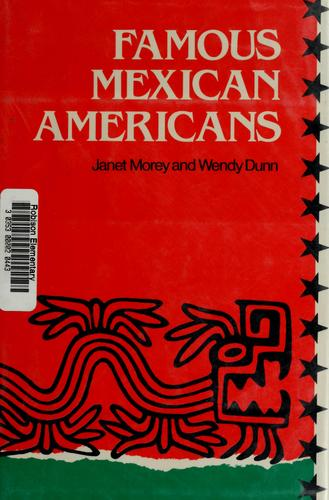 Famous Mexican Americans by Janet Morey