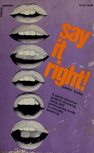 Say it right! by Shaw, Harry