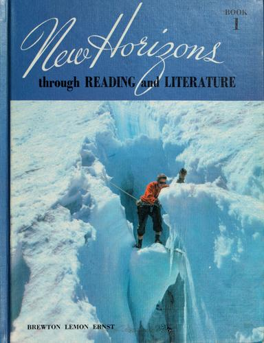 New horizons through reading and literature, book 1 by John Edmund Brewton