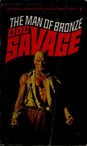 Doc Savage. # 1 by Kenneth Robeson