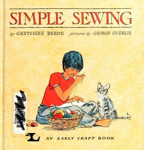 Simple sewing by Gretchen Beede