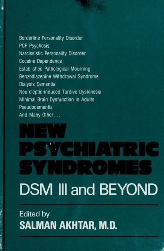 New psychiatric syndromes by edited by Salman Akhtar.