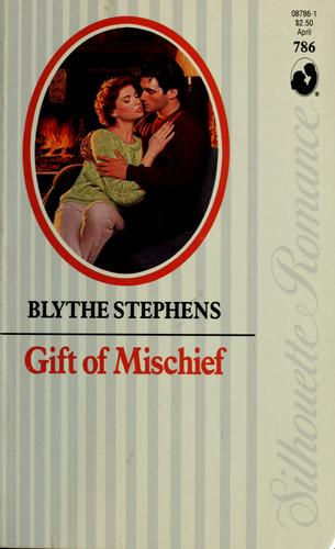 Gift Of Mischief by Stephens