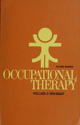 Occupational therapy. by Helen S. Willard
