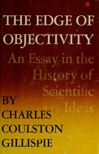 The edge of objectivity by Charles Coulston Gillispie