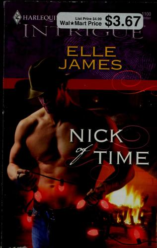 Nick of time by Elle James