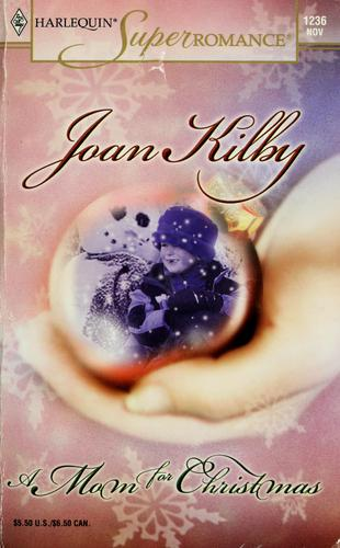 A mom for Christmas by Joan Kilby
