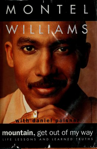 Mountain, get out of my way by Montel Williams
