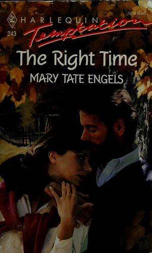 The right time by Mary Tate Engels