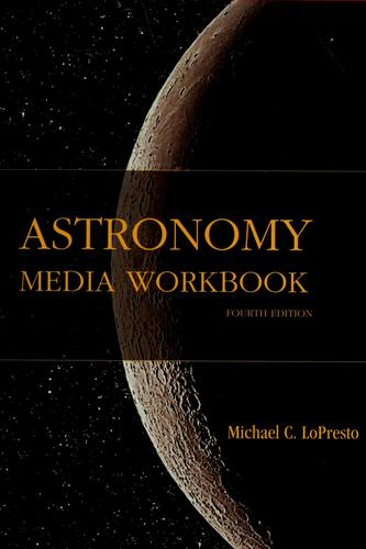 Astronomy Media Workbook for the Cosmic Perspective the Essential Cosmic Perspective by Michael C. LoPresto