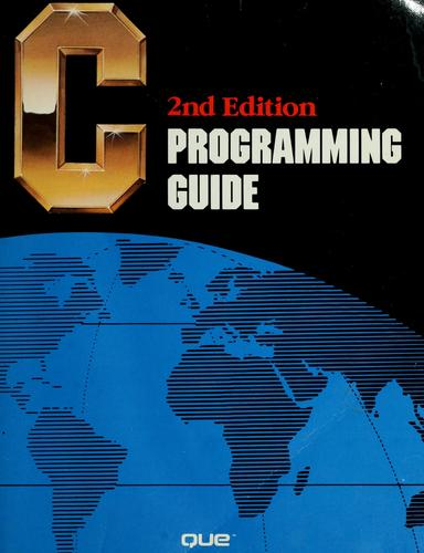 C programming guide by Jack J. Purdum
