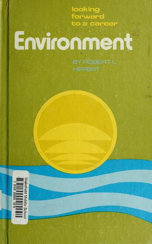 Environment by Robert L. Herbst