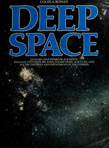 Deep space by Colin A. Ronan